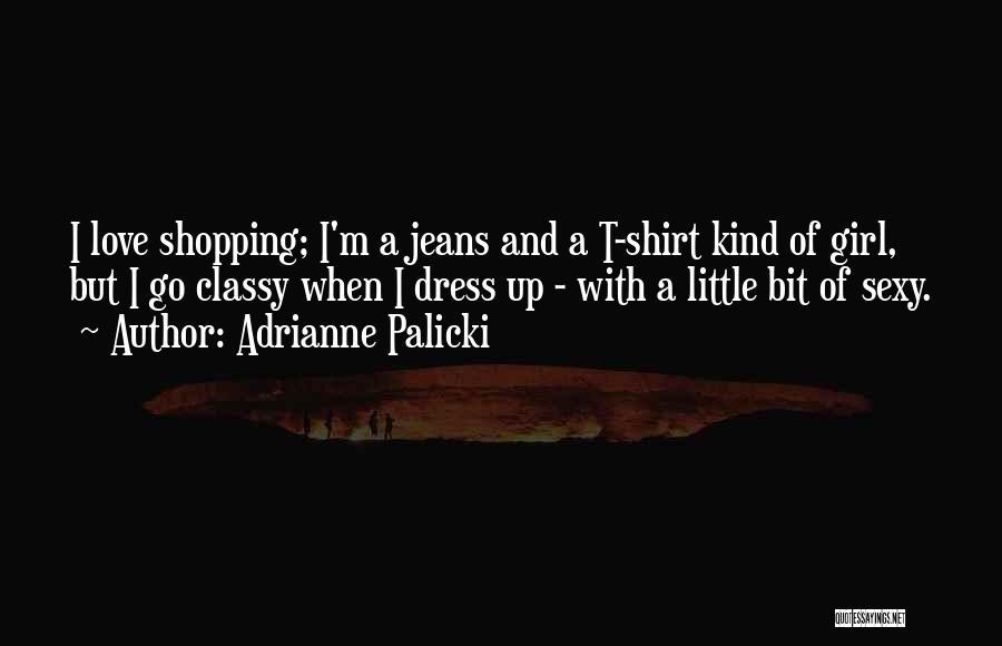Adrianne Palicki Quotes 2253221