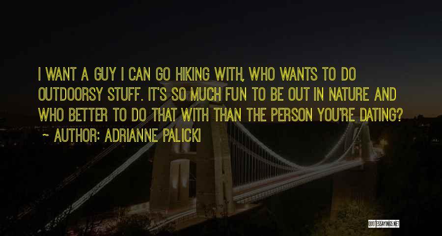 Adrianne Palicki Quotes 362322