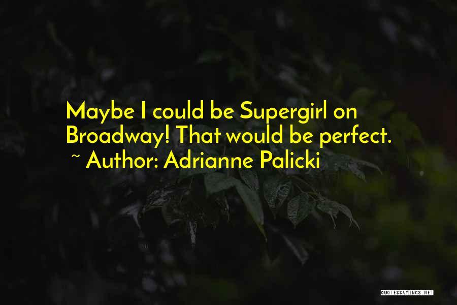 Adrianne Palicki Quotes 387144