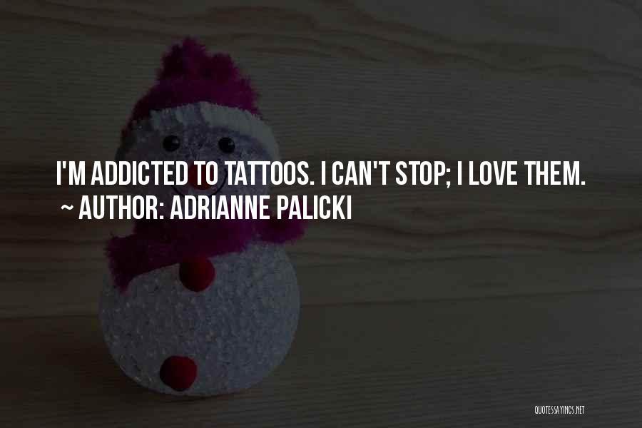 Adrianne Palicki Quotes 451361