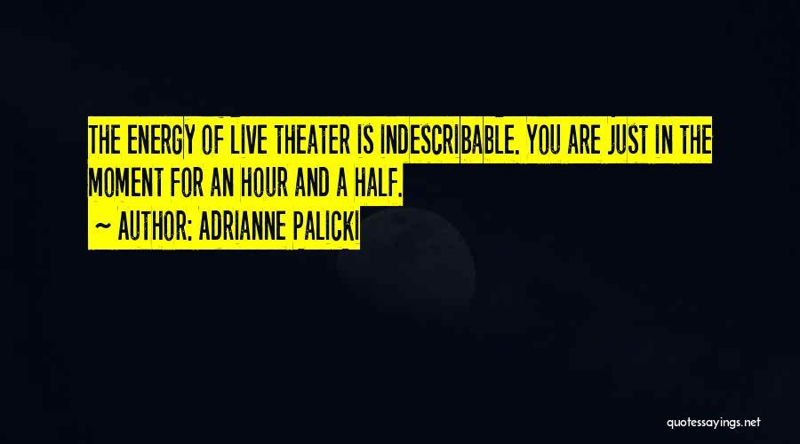 Adrianne Palicki Quotes 697104