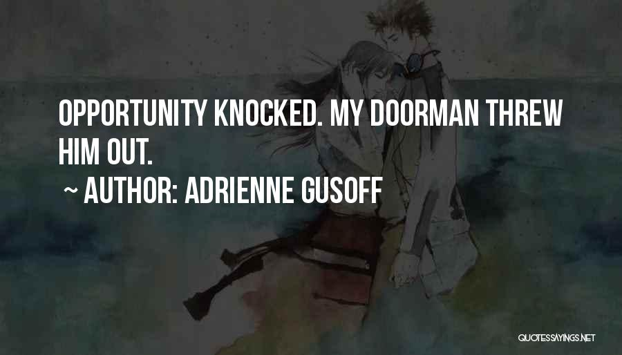 Adrienne Gusoff Quotes 1679988