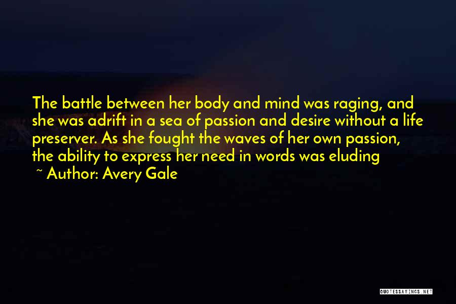 Adrift Quotes By Avery Gale