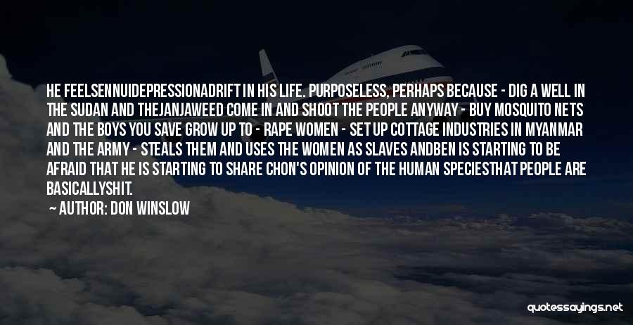 Adrift Quotes By Don Winslow
