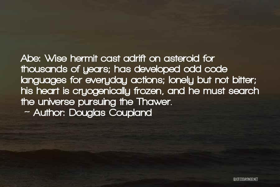 Adrift Quotes By Douglas Coupland