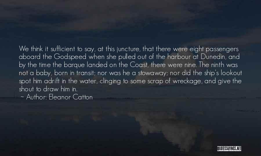 Adrift Quotes By Eleanor Catton