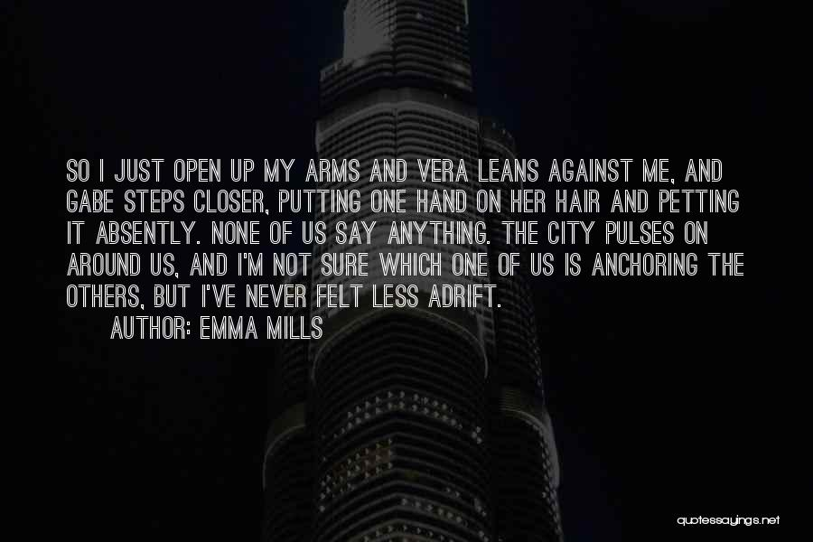 Adrift Quotes By Emma Mills