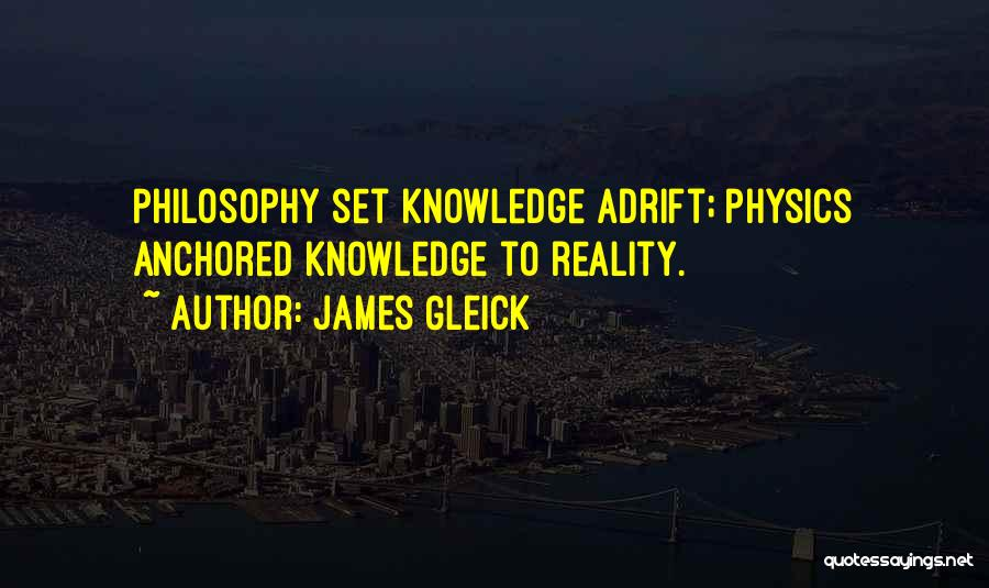 Adrift Quotes By James Gleick