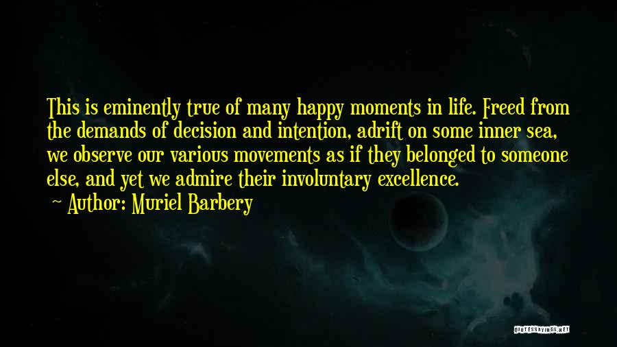 Adrift Quotes By Muriel Barbery
