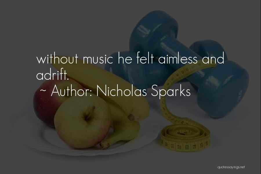 Adrift Quotes By Nicholas Sparks