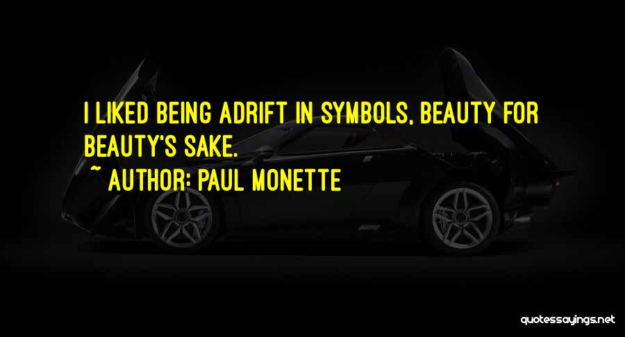 Adrift Quotes By Paul Monette