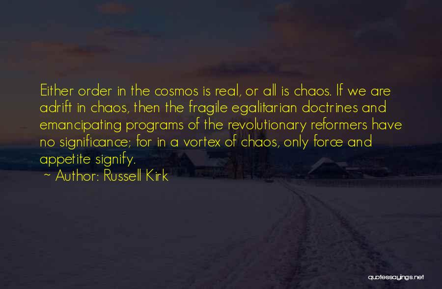 Adrift Quotes By Russell Kirk