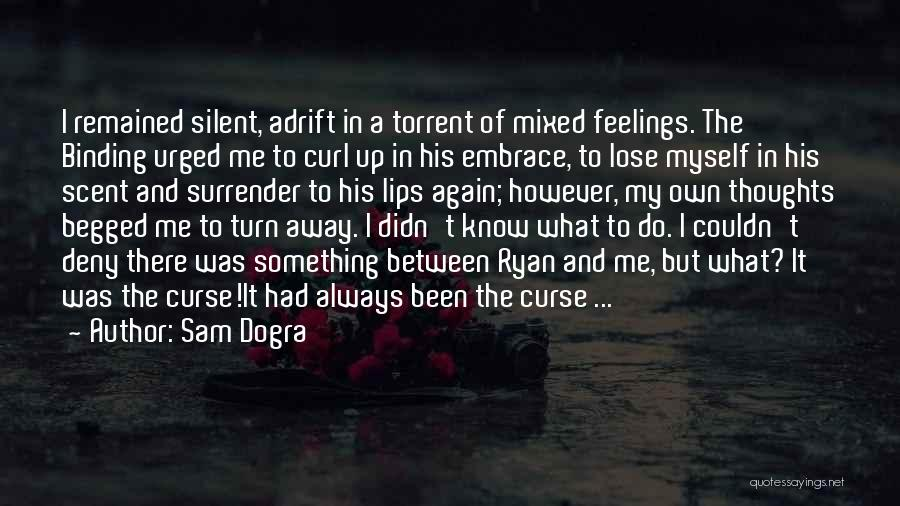 Adrift Quotes By Sam Dogra