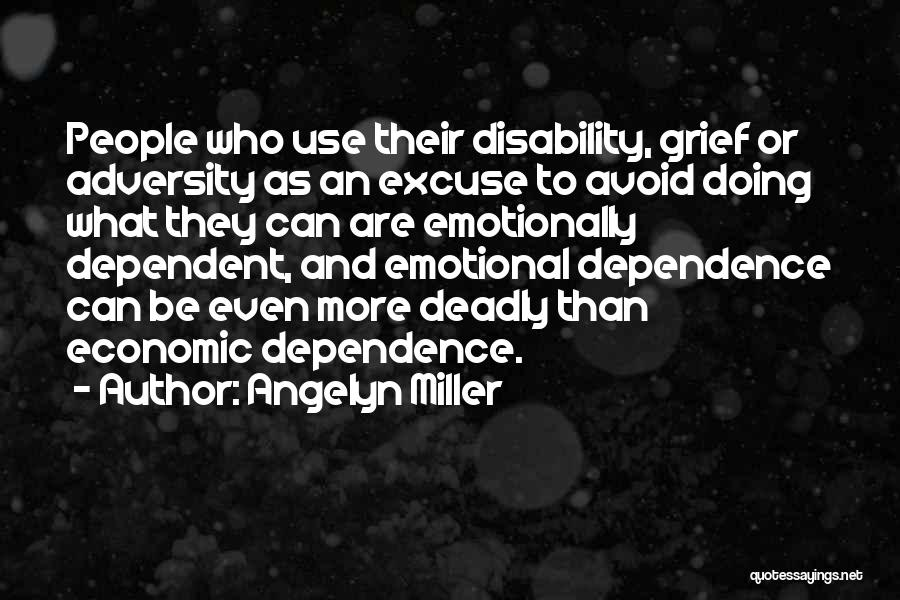 Adversity Quotes By Angelyn Miller