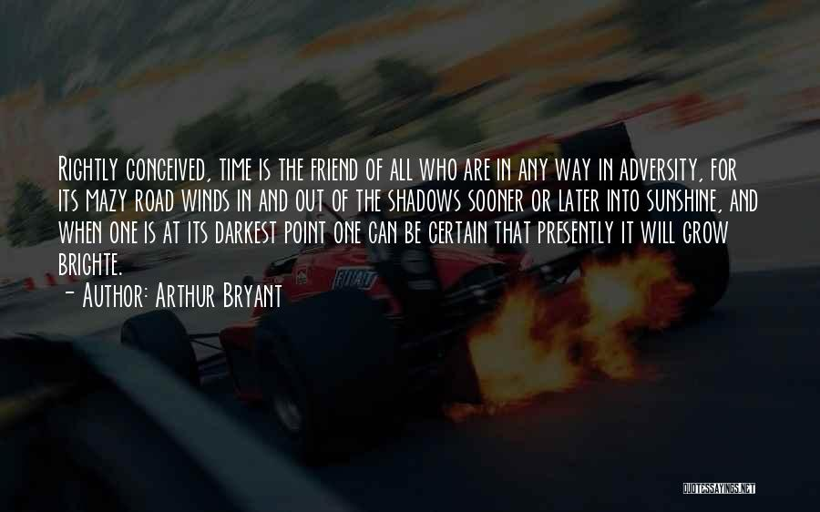 Adversity Quotes By Arthur Bryant