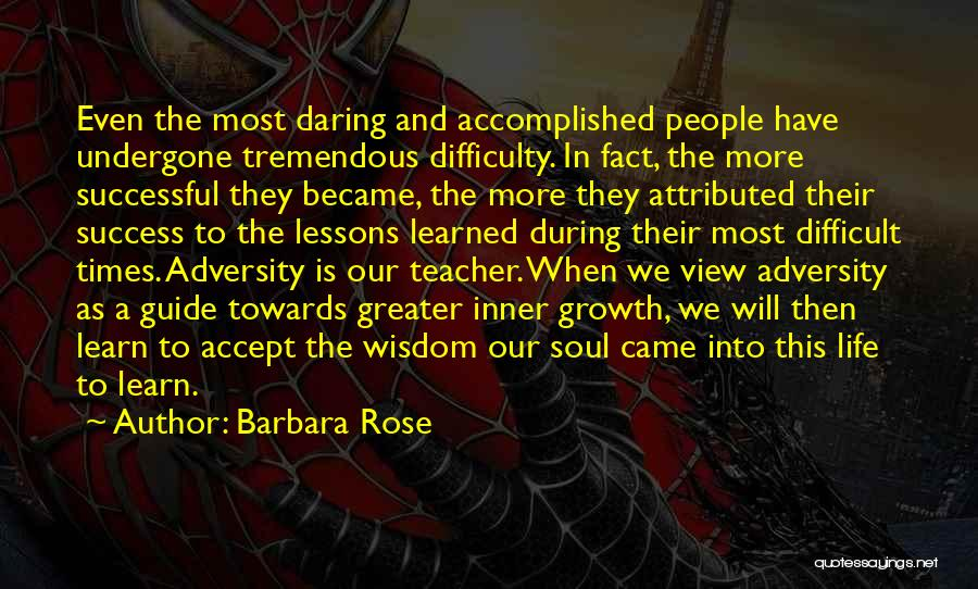 Adversity Quotes By Barbara Rose