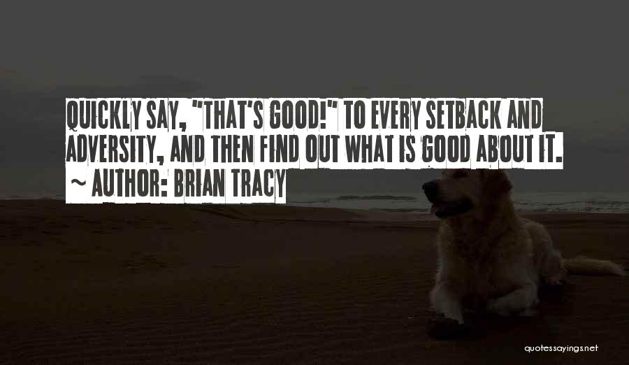 Adversity Quotes By Brian Tracy