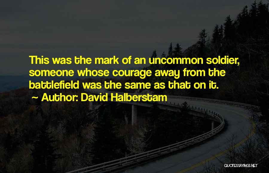 Adversity Quotes By David Halberstam