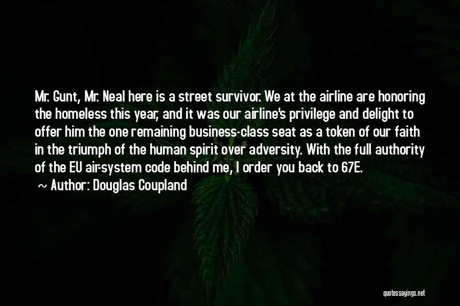 Adversity Quotes By Douglas Coupland