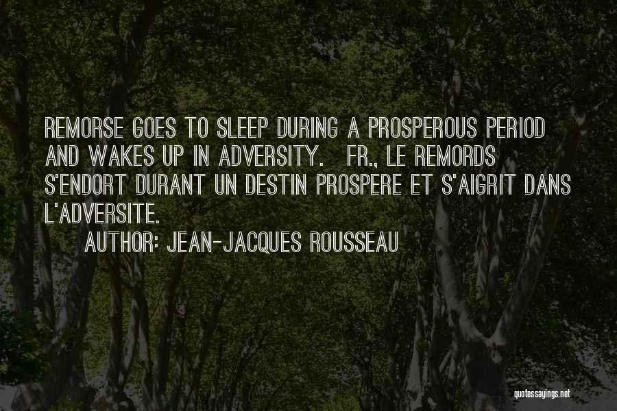 Adversity Quotes By Jean-Jacques Rousseau