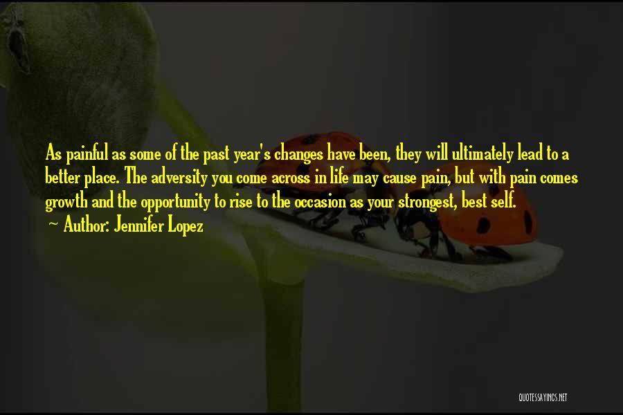 Adversity Quotes By Jennifer Lopez