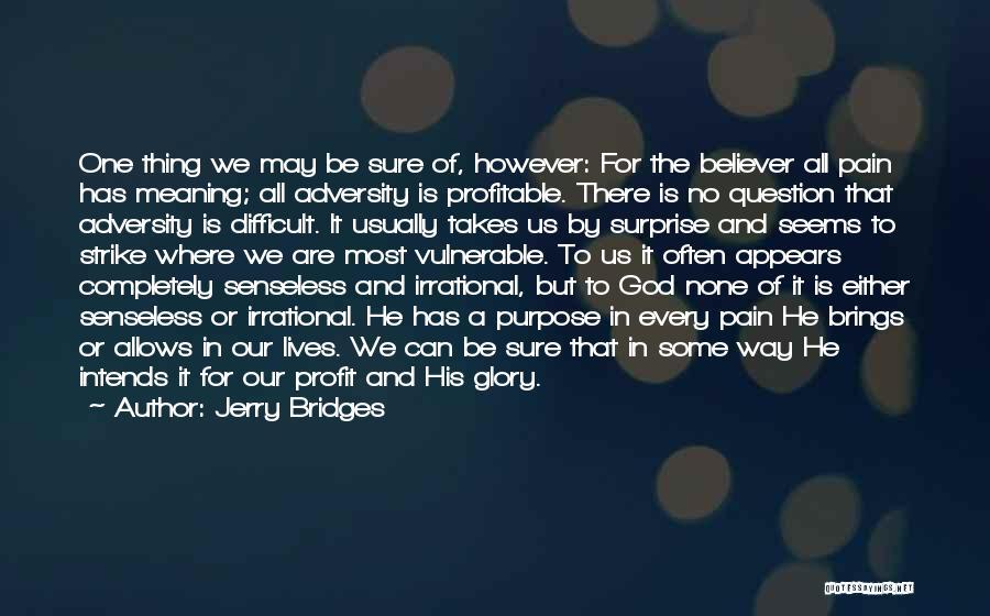 Adversity Quotes By Jerry Bridges