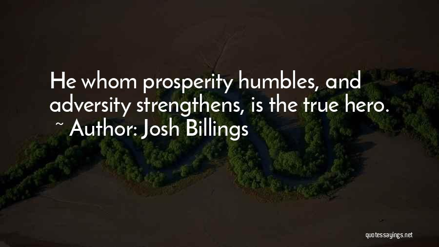 Adversity Quotes By Josh Billings