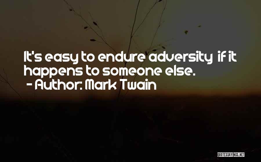 Adversity Quotes By Mark Twain