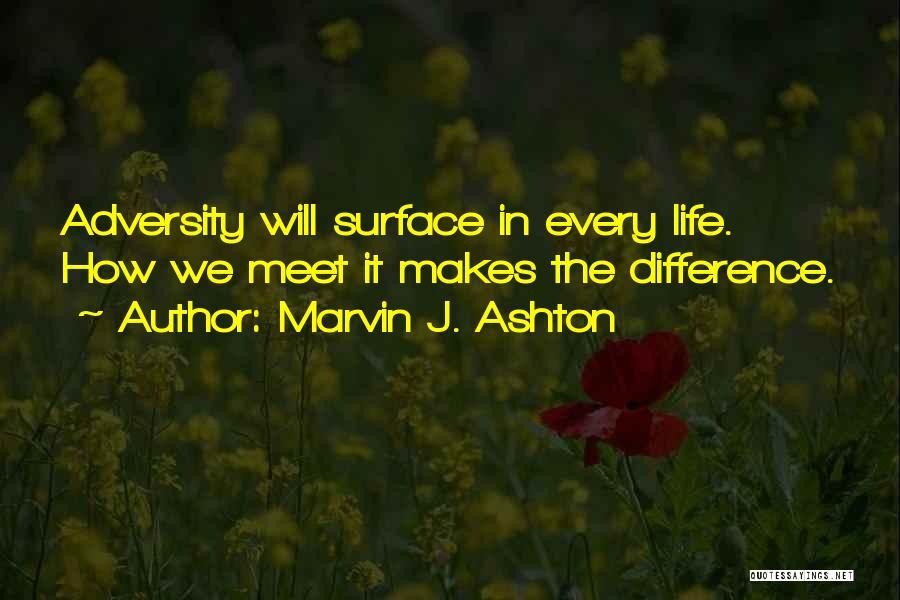 Adversity Quotes By Marvin J. Ashton
