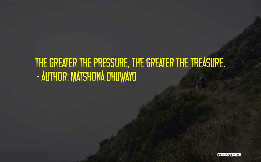 Adversity Quotes By Matshona Dhliwayo