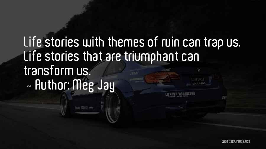 Adversity Quotes By Meg Jay