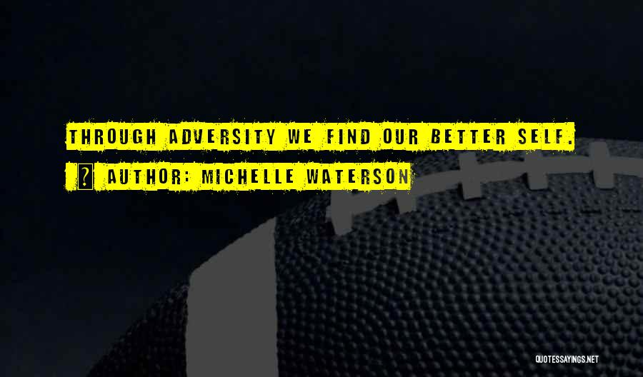 Adversity Quotes By Michelle Waterson