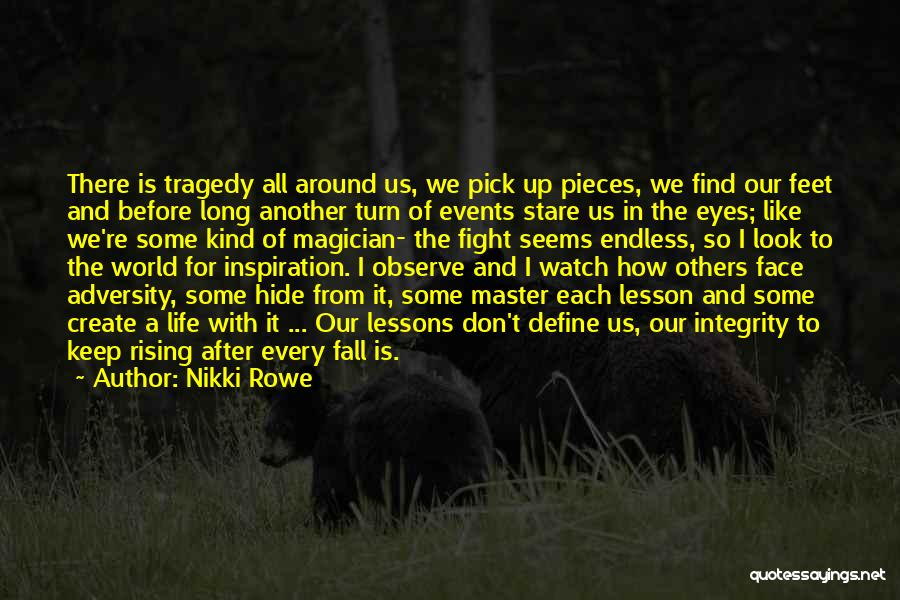 Adversity Quotes By Nikki Rowe