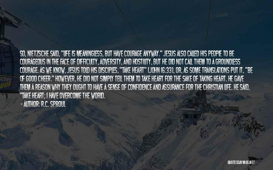Adversity Quotes By R.C. Sproul