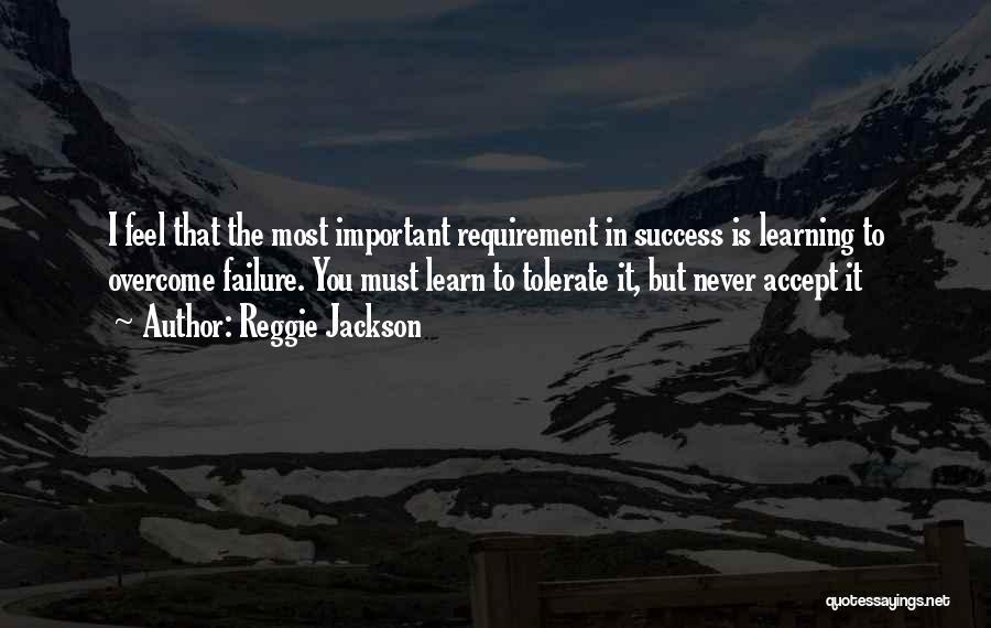 Adversity Quotes By Reggie Jackson