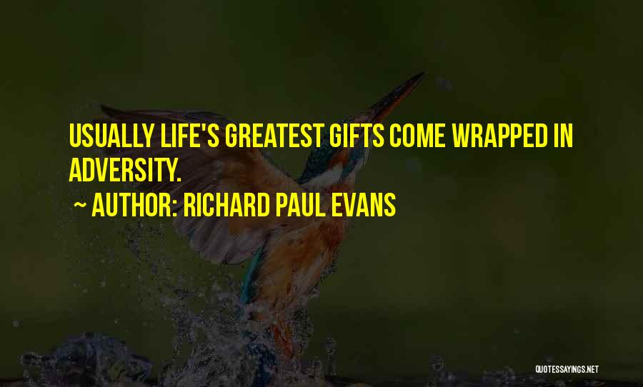 Adversity Quotes By Richard Paul Evans