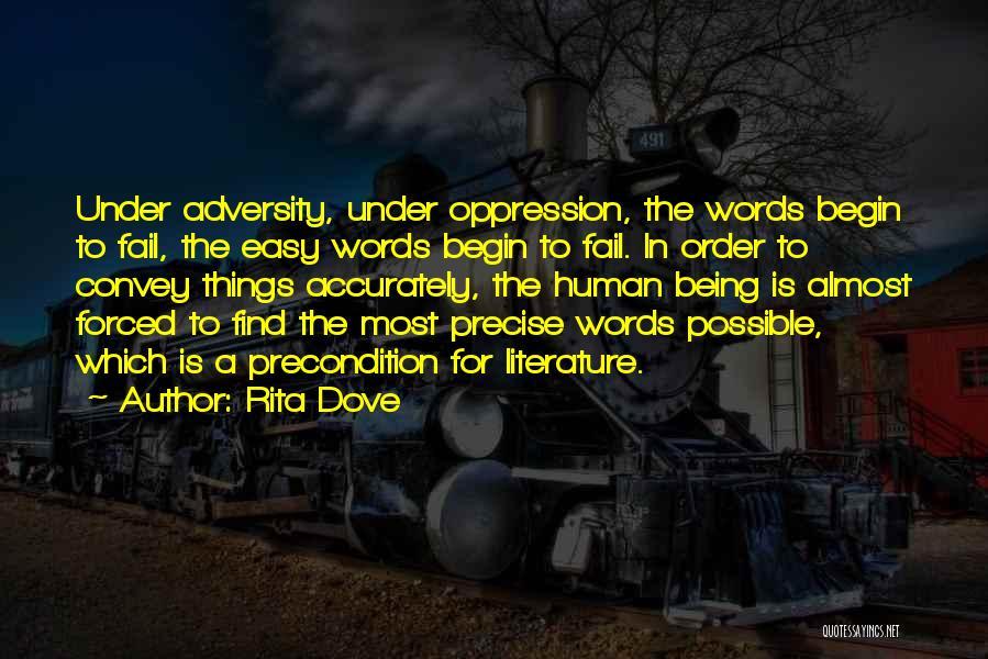Adversity Quotes By Rita Dove