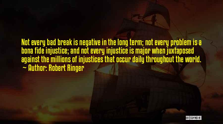 Adversity Quotes By Robert Ringer