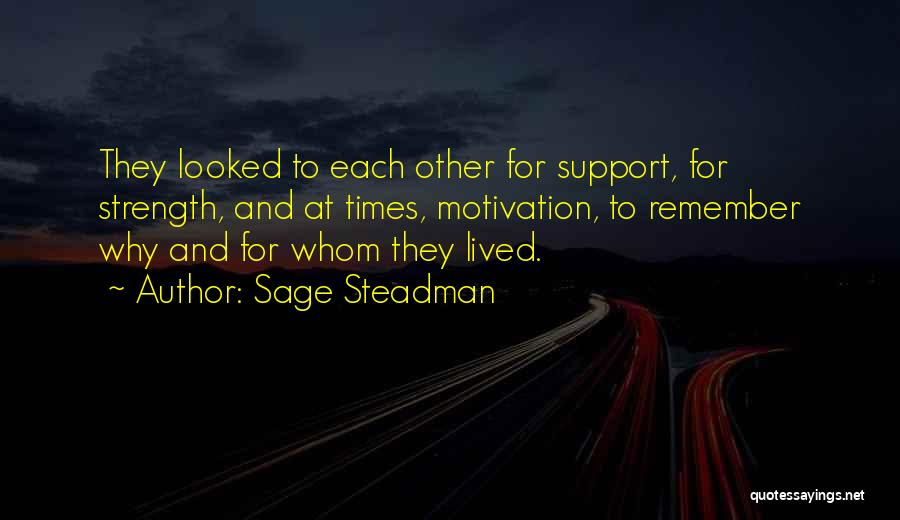 Adversity Quotes By Sage Steadman