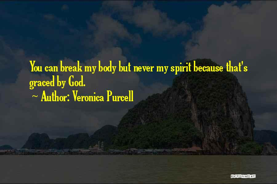 Adversity Quotes By Veronica Purcell