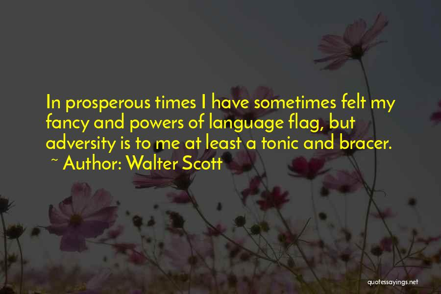 Adversity Quotes By Walter Scott