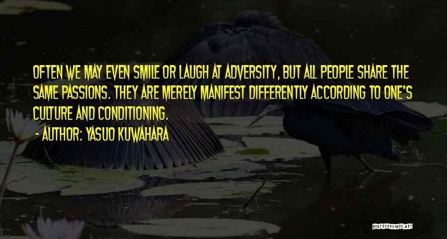 Adversity Quotes By Yasuo Kuwahara