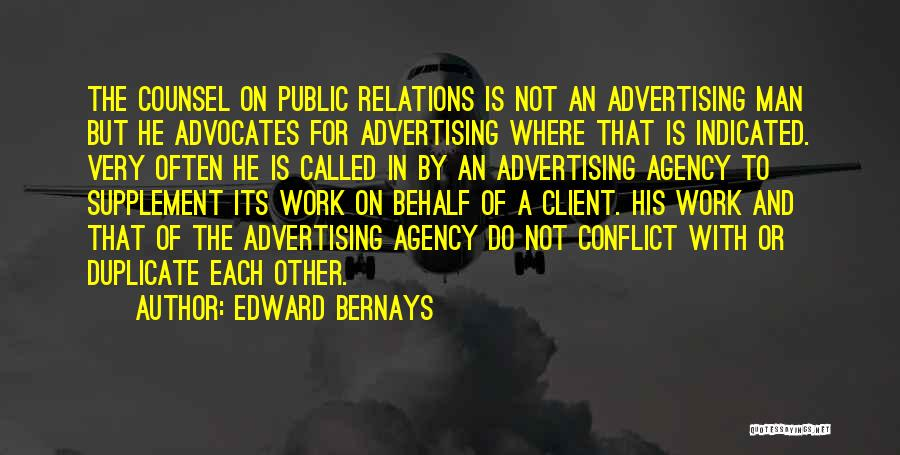 Advertising Agency Client Quotes By Edward Bernays