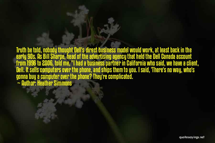Advertising Agency Client Quotes By Heather Simmons