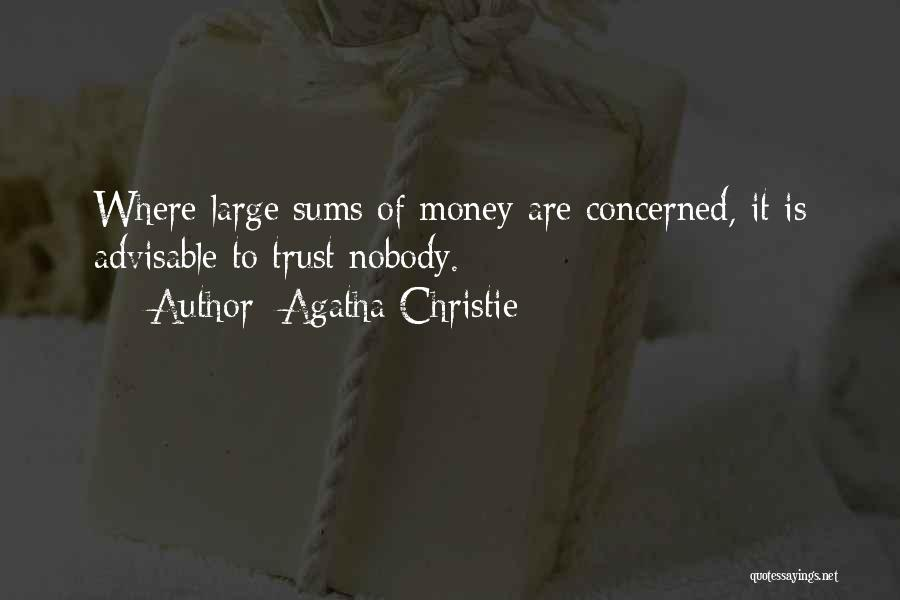 Advisable Trust Quotes By Agatha Christie