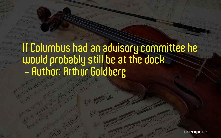 Advisory Quotes By Arthur Goldberg