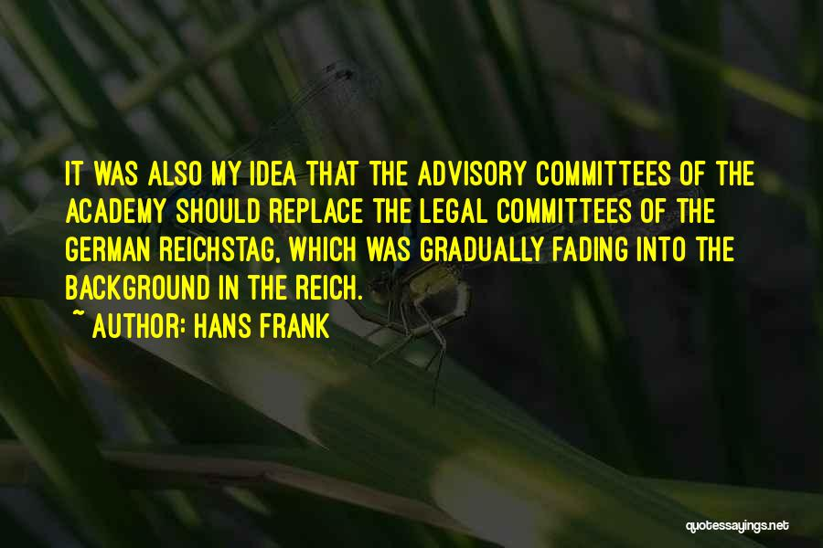 Advisory Quotes By Hans Frank
