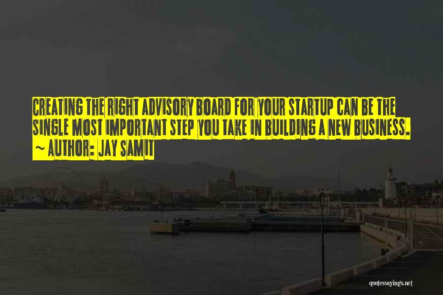 Advisory Quotes By Jay Samit