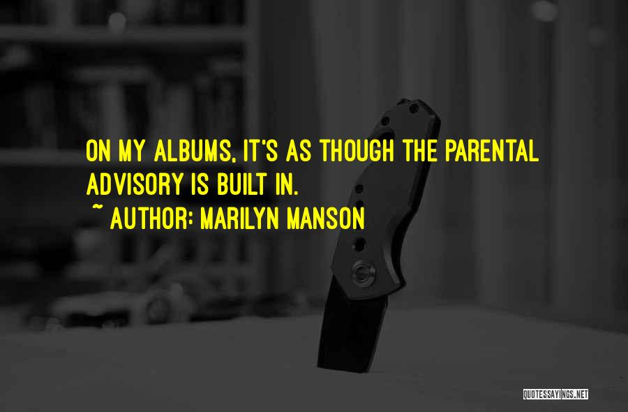 Advisory Quotes By Marilyn Manson