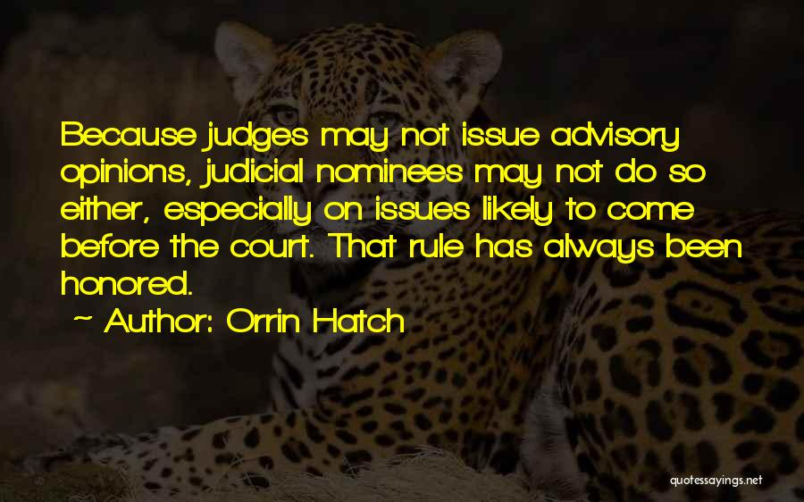 Advisory Quotes By Orrin Hatch